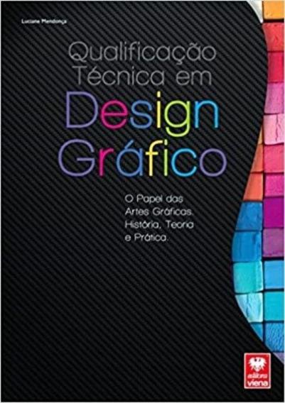 Qualificacao Tecnica Em Design Grafico - O Papel Das Artes