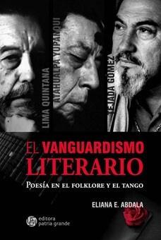 Imagen 1 de 2 de El Vanguardismo Literario: Poesía En El Folklore Y El Tango