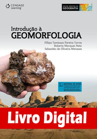 Introdução À Geomorfologia - Série Textos Básicos De Geograf