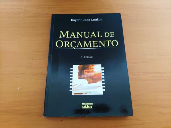 Livro Manual De Orcamento Rogério João Lunkes