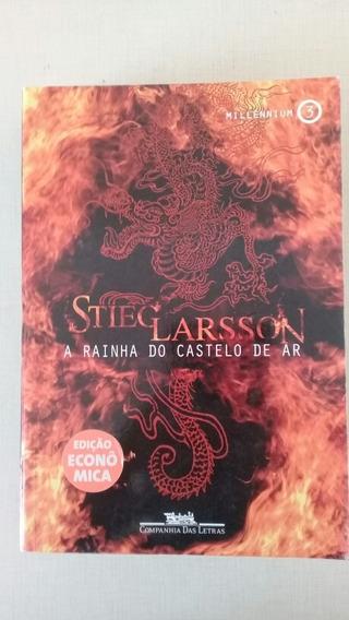 Stieg Larsson - A Rainha Do Castelo De Ar - Millennium 3