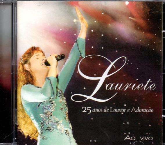 Cd Lauriete - 25 Anos De Louvor E Adoração - Ao Vivo