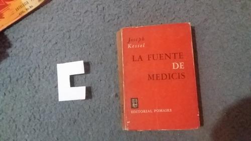 Fuente De Medicis - Joseph Kessel