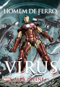 Homem De Ferro. Vírus - Volume 5 Livro Alex Irvine Frete 10