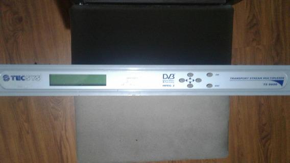 Transport Stream Multiplexer - Ts 9600 Tecsys.( Ligando).
