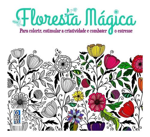Imagem 1 de 1 de Floresta Mágica Livro De Colorir Antiestresse