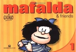 Mafalda & Friends Tomo 1 En Ingles