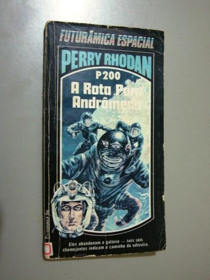Livro P200 A Rota Para Andrômeda - Perry Rhodan