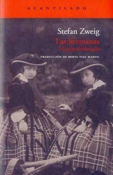 Imagen 1 de 3 de Las Hermanas, Stefan Zweig, Acantilado