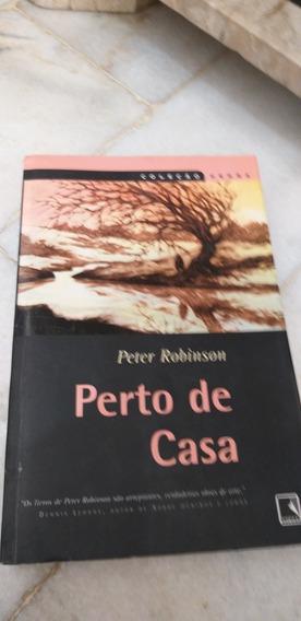 Perto De Casa..de Peter Robinson