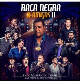 Raça Negra & Amigos 2 Ao Vivo (cd)