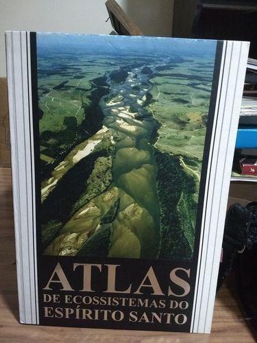 Atlas De Ecossistemas Do Espírito Santo Vários Autores
