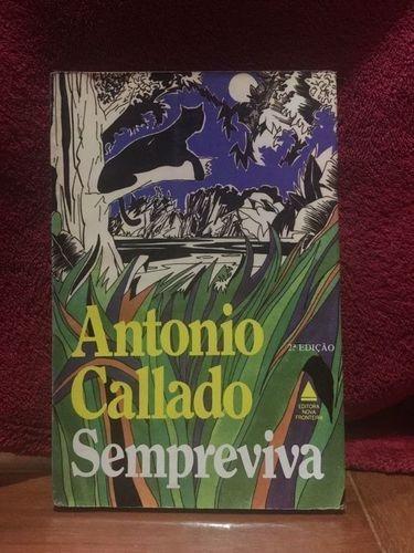 Livro Sempreviva Antônio Callado