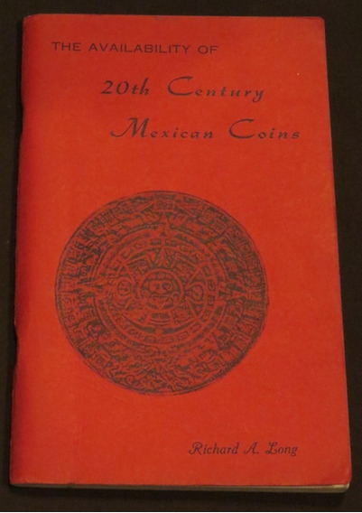 Availability Of 20th Century Mexican Coins 1969 Long Richard