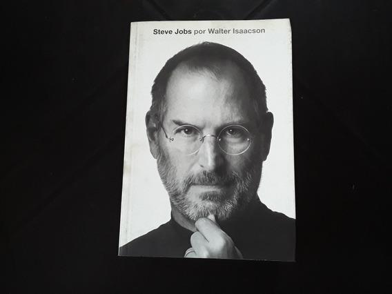 Livro Steve Jobs A Biografia - Walter Isaacson