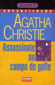 Livro Assassinato No Campo De Golfe Agatha Christie