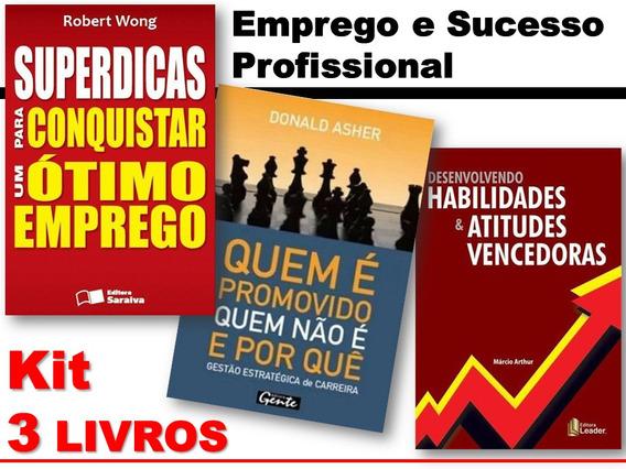 Emprego, Desenvolvimento E Sucesso Profissional - 3 Livros