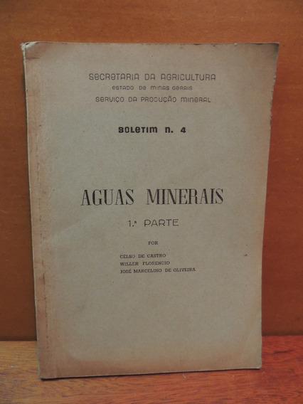 Livro Aguas Minerais Boletim 4 Sec. Agricultura Minas Gerais