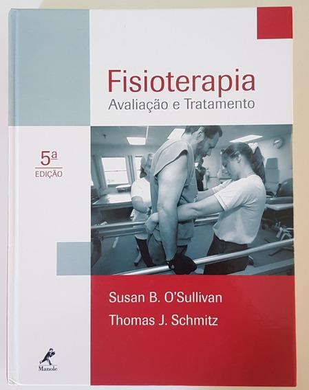 Fisioterapia Avaliação E Tratamento 5ª Edição Á Vista R$250