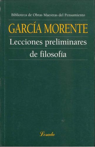 Lecciones Preliminares De Filosofia - Garcia - Losada