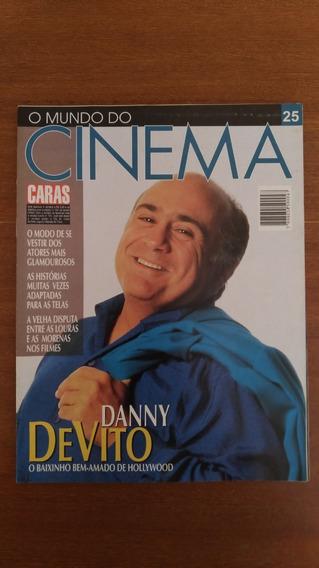 Revista O Mundo Do Cinema N° 25 Danny Devito Caras