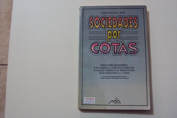 Livro Sociedade Por Cotas Márcia Cristina A. Neves @@