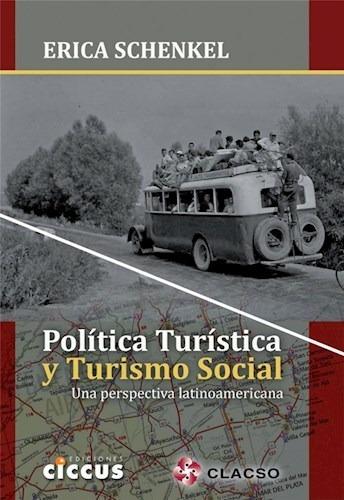 Política Turística Y Turismo Social - Erica Schenkel