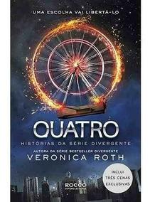 Livro Quatro Histórias Da Série Divergente - Frete Barato