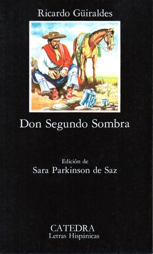 Don Segundo Sombra - Guiraldes - Catedra