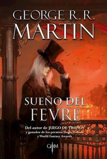 Sueño Del Fevre - Martin, George R.r
