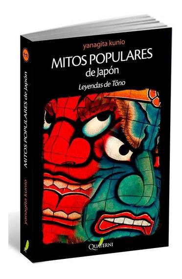 Libro Mitos Populares De Japón Leyendas Tono Kunio Quaterni