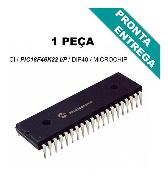 Ci Microcontrolador Pic18f46k22 I/p Dip40 Microchip