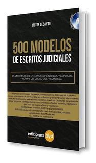 500 Modelos De Escritos Judiciales Para Abogados (de Santo)