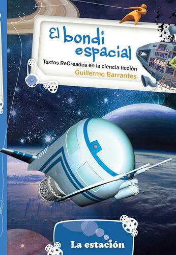 El Bondi Espacial - La Estación - Mandioca