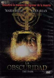 La Obscuridad - The Dark - Maria Bello, Sean Bean - Dvd