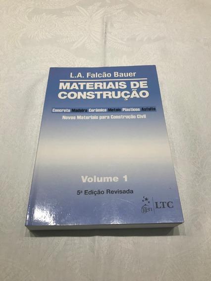 Livro Materiais De Construção - L.a. Falcão Bauer