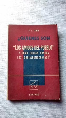 Imagen 1 de 3 de Quienes Son Los Amigos Del Pueblo  V I Lenin Lautaro 1964