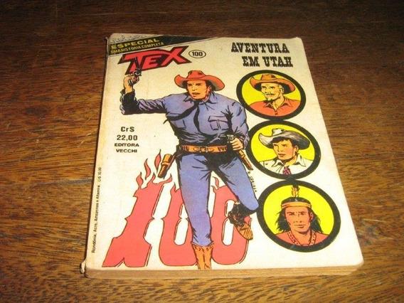 Tex 1ª Edição Nº 100 Junho /1979 Ed Vecchi Original