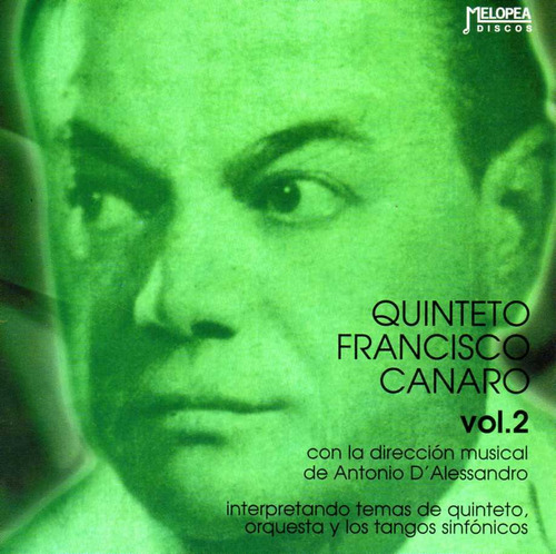 Quinteto Francisco Canaro - Vol. 2 - Cd
