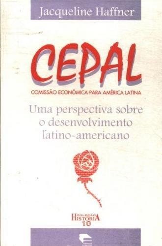 Cepal: Uma Perspectiva Sobre O Desenvolvimento Latino...
