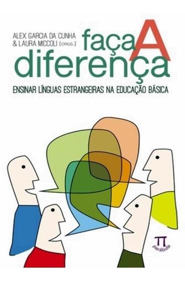 Faca A Diferenca - Ensinar Linguas Estrangeiras Na Educaca