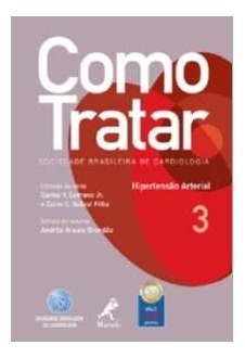 Como Tratar: Hipertensão Arterial - Vol. 3