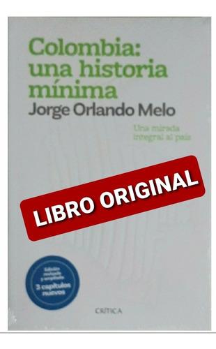 Colombia: Una Historia Mínima( Nuevo Y Original )