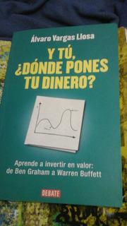 Libro Sobre Inversiones ¿ Y Tu Donde Pones Tu Dinero? Varg
