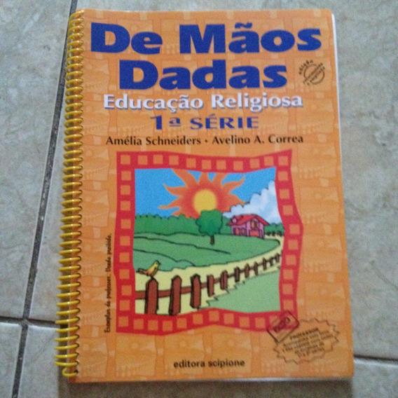 Livro De Mãos Dadas Educação Religiosa 1ª Série Avelino C2