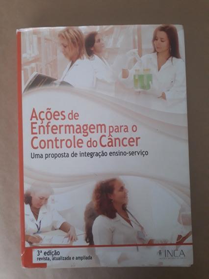 Ações De Enfermagem Para O Controle Do Câncer