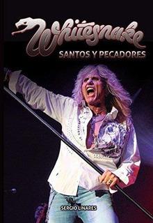 Whitesnake Santos Y Pecadores Sergio Linares