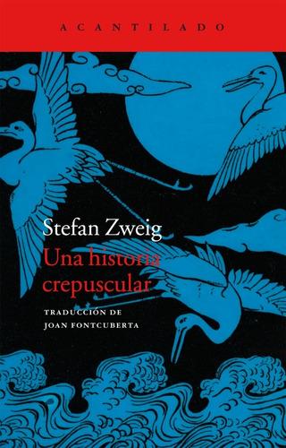 Imagen 1 de 3 de Una Historia Crepuscular, Stefan Zweig, Acantilado