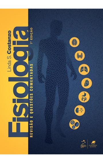 Fisiologia - Revisão E Questões Comentadas