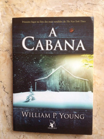Livro: A Cabana - William P. Young
